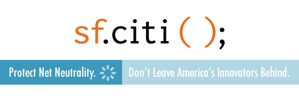 Join sf.citi in fighting to protect net neutrality