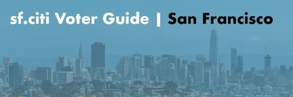 sf.citi Drops 2018 Voter Guide: See Where We Stand on the Issues