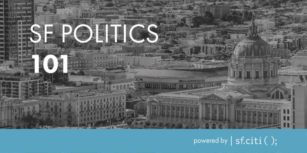 SF Politics 101